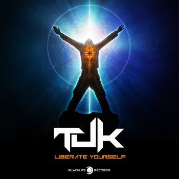 Blacklite Records - TUK - Liberate Yourself