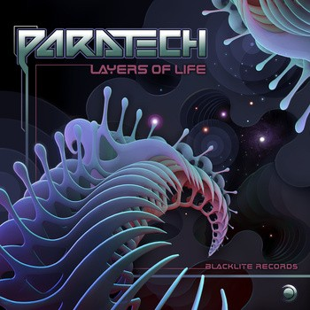 Blacklite Records - PARATECH - Layers of Life