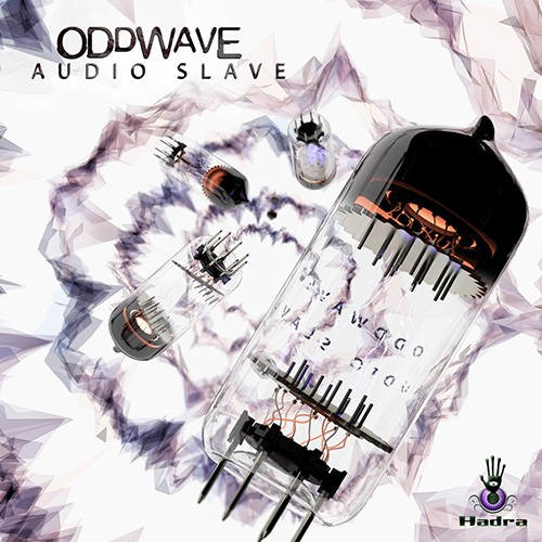 Hadra Records - ODDWAVE - Audio Slave