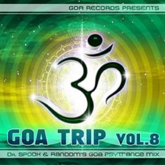 Goa Records - .Various - GoaTrip v.8 by Dr.Spook & Random