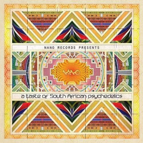 Nano Records - .Various - A taste of South African psychedelics