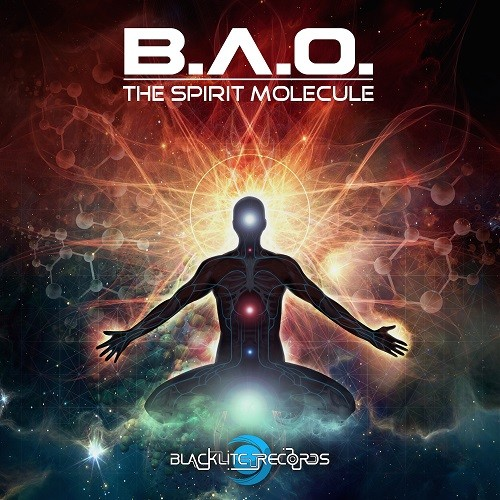 Blacklite Records - B.A.O. - The Spirit Molecule