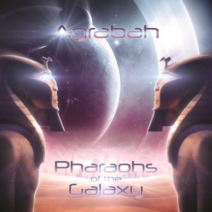 Sita Records - AGRABAH - Pharaohs Of The Galaxy