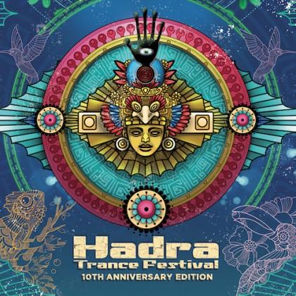 Hadra Records - .Various - Hadra Trance Festival 10th Anniversary Edition