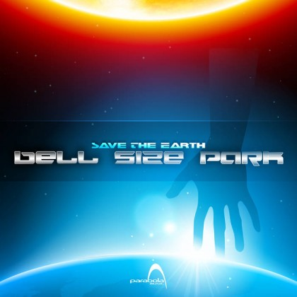 Parabola Music - BELL SIZE PARK - Save The Earth