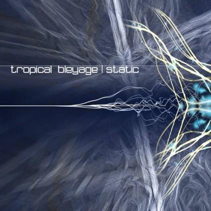 Dacru Records - TROPICAL BLEYAGE - Static