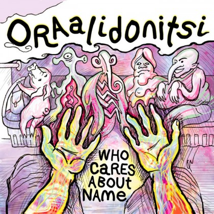 Random Records - ORAALIDONTSI - Who Cares About Name