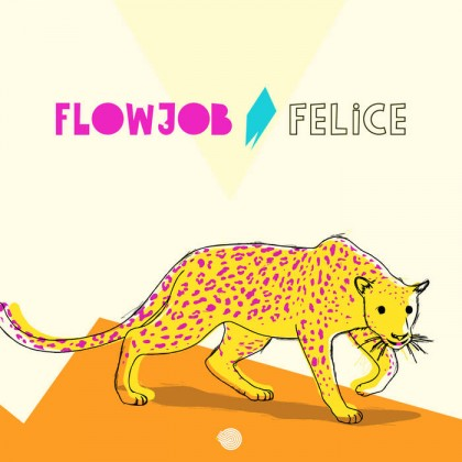 Iboga Records - FLOWJOB - Felice