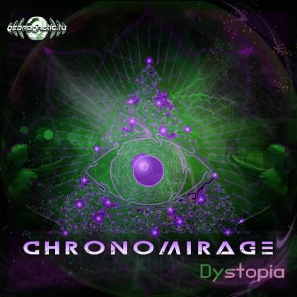 Geomagnetic.tv - CHRONOMIRAGE - Dystopia