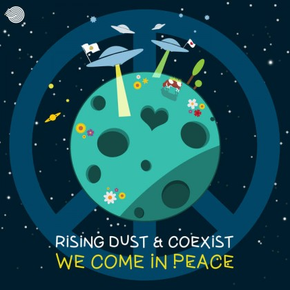 Iboga Records - RISING DUST, COEXIST - We Come in Peace