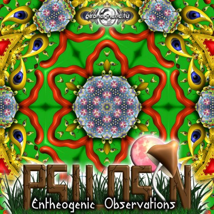 Geomagnetic.tv - PSILOSIN - Entheogenic Observations