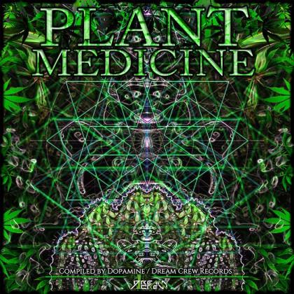 Dream Crew Records - .Various - Plant Medicine