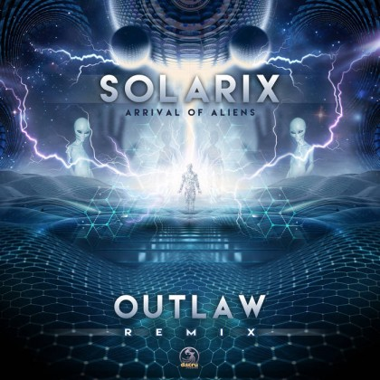 Dacru Records - SOLAR X - Arrival Of Aliens (Outlaw Remix)