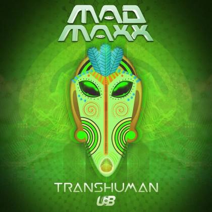 United Beats Records - MAD MAXX - Transhuman