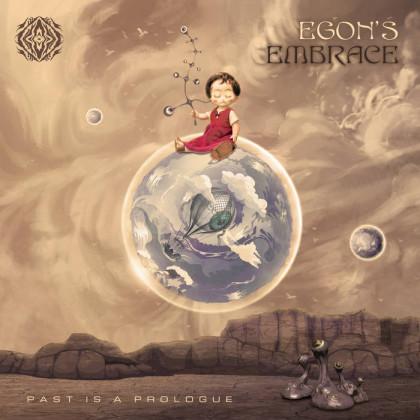 Sangoma Records - EGON S EMBRACE - Past is Prologue