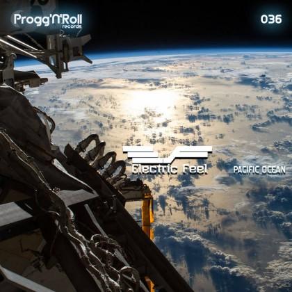 ProggNRoll Records - ELECTRIC FEEL - Pacific Ocean