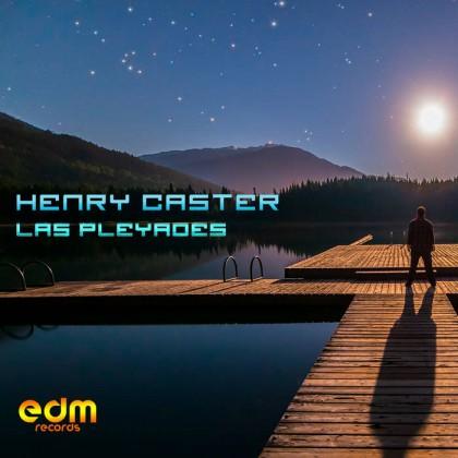 Edm Records - HENRY CASTER - Las Pleyades