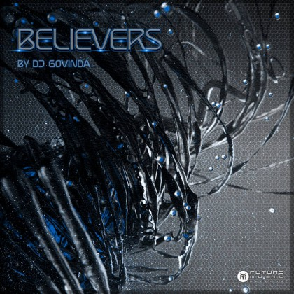 Future Music - .Various - Believers - Compiled by Govinda