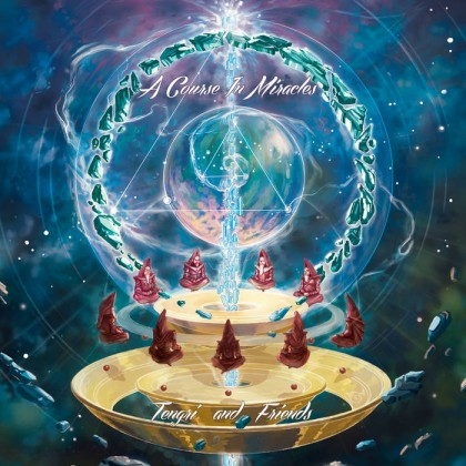 Parvati Records - TENGRI & FRIENDS - A Course In Miracles
