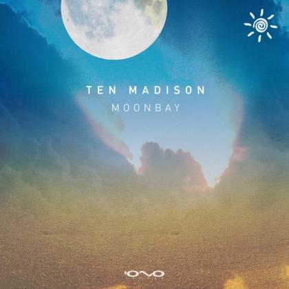 Iono Music - TEN MADISON - Moonbay