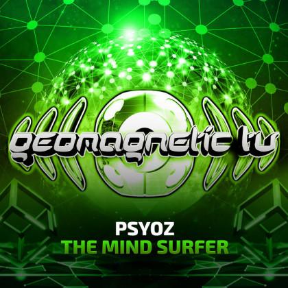 Geomagnetic.tv - PSYOZ - The Mind Surfer