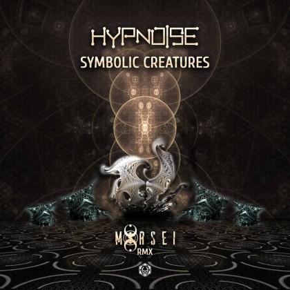 Maharetta Records - HYPNOISE, MORSEI - SYMBOLIC CREATURES (MORSEI REMIX)