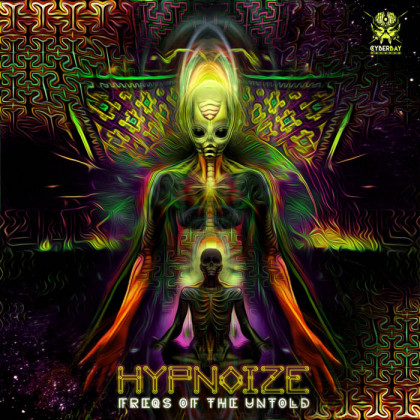 Cyberbay Records - HYPNOIZE - Freqs Of The Untold