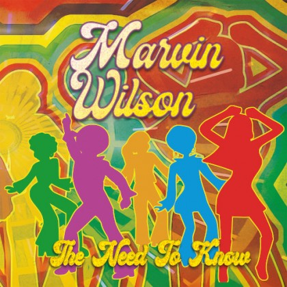 Alex Tronic Records - MARVIN WILSON - The Need to Know