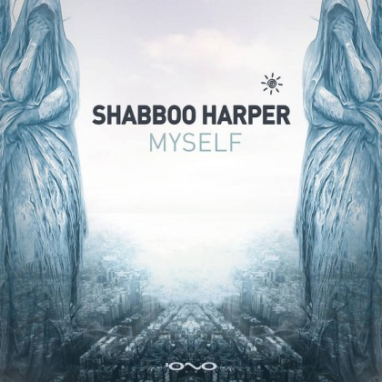 Iono Music - SHABBOO HARPER - Myself
