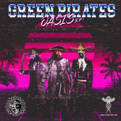Another Psyde Records - GREEN PIRATES - Oasis