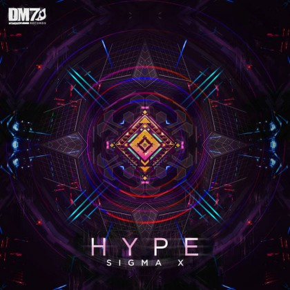 DM7 Records - HYPE - Sigma X