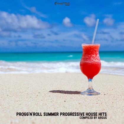 ProggNRoll Records - ARGUS - Progg'N'Roll Summer Progressive House Hits