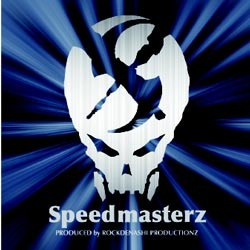 Rockdenashi Productionz - .Various - speed masterz