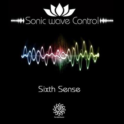 Free Spirit Records - SONIC WAVE CONTROL - Sixth Sense
