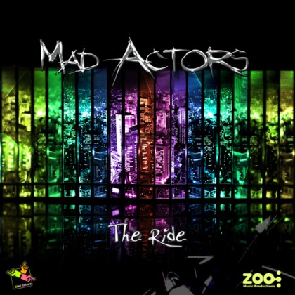 Zoo Music - MAD ACTORS - The Ride - Digital Ep
