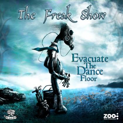 Zoo Music - THE FREAK SHOW - Evacuate The Dance Floor - Digital EP