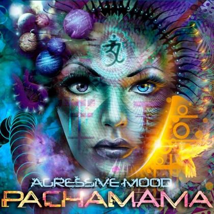 Wild Seven Recordz - AGRESSIVE MOOD - Pachamama