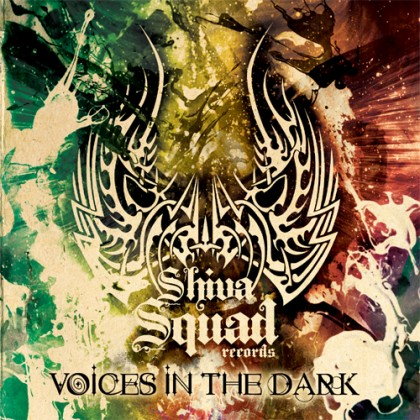 Shiva Squad Records - .Various - Voices in the dark
