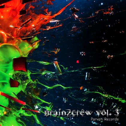 Parvati Records - .Various - BrainZcrew Vol. 3