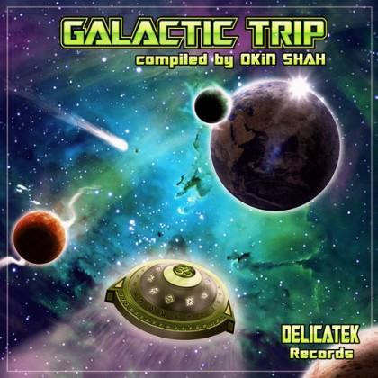 Delicatek Records - .Various - Galactic Trip