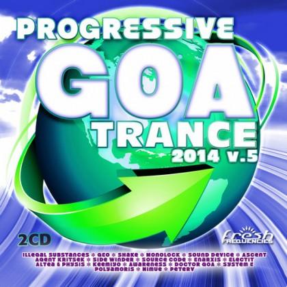 Fresh Frequencies - .Various - Progressive Goa Trance 2014 Vol 5