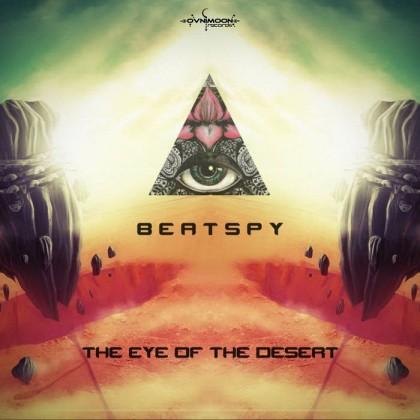 Ovnimoon Records - BEATSPY - The Eye Of The Desert