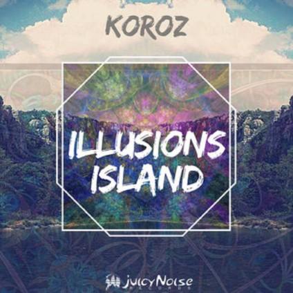 Juicy Noise Records - KOROZ - Illusion Island