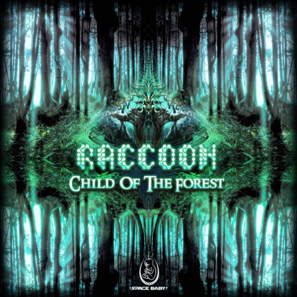 Space Baby Records - RACCOON - Child Of The Forest