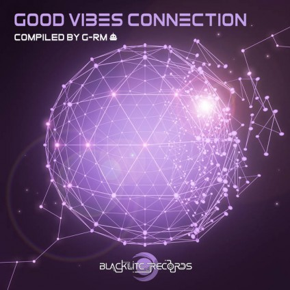 Blacklite Records - .Various - Good Vibes Connection