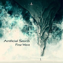 Tendance Music - ARTIFICIAL STORM - First Wave