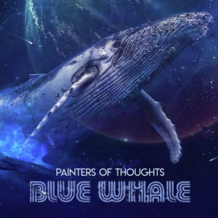 Unnatural Records - PAINTERS OF THOUGHTS - Blue Whale