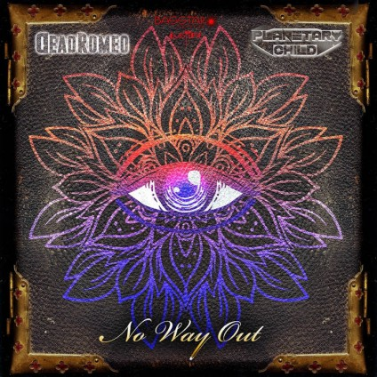 Bass-Star Records - DEADROMEO, PLANETARY CHILD - No Way Out