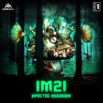 HOMmega Productions - INFECTED MUSHROOM - IM21