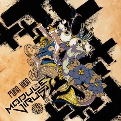 Sangoma Records - MODULE VIRUS & FRIENDS - Pura Vida